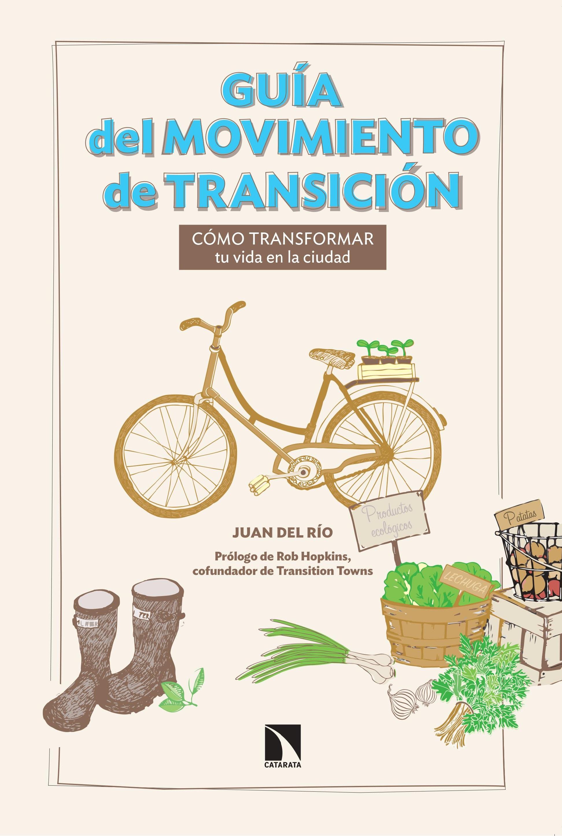 Guía del movimiento de Transición, de Juan del Río