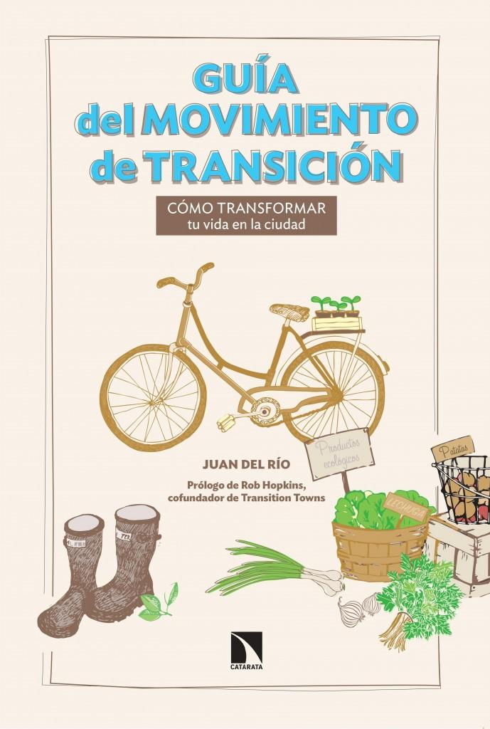Portada - Guía del movimiento de Transición - Juan del Río