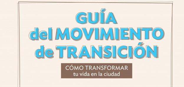recorte 2 - Cubierta - Guía del movimiento de Transición - Juan del Río
