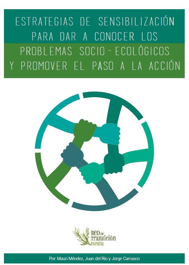Estrategias de sensibilización para promover el paso a la acción - Red de Transición España