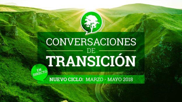 Conversaciones de Transición: nuevo ciclo 2018