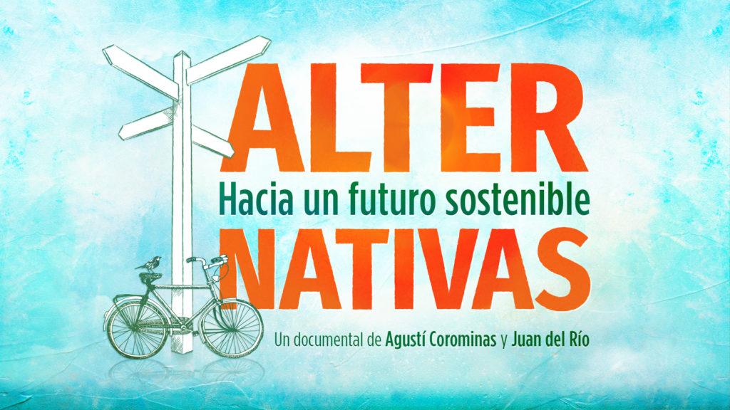 ALTER NATIVAS, Hacia un futuro sostenible