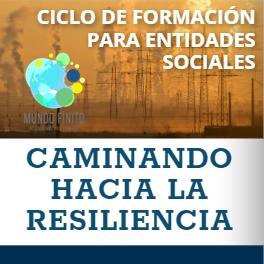 ciclo formacion entidades sociales caminando hacia la resiliencia